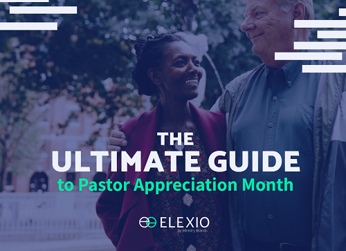 https://www.elexio.com/wp-content/uploads/2019/09/Ultimate_Pastor_Appreciation_Guide.png
